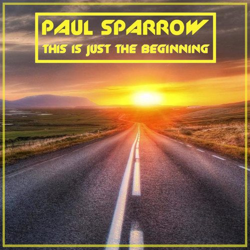 ToneTrance Records artist Paul Sparrow's debut single 'This Is Just The Beginning'