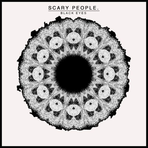 Interview – Scary People, 'Black Eyes' single out now – follow @Scarypeopleband