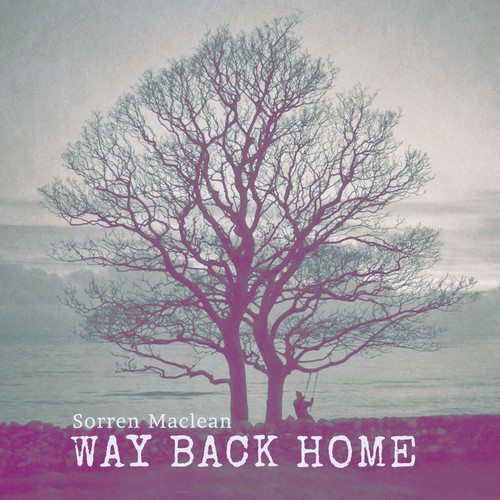 Interview – Sorren Maclean, 'Way Back Home' EP & FREE download – follow @SorrenMaclean