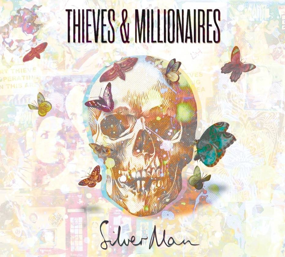 Silver Man's debut album 'Thieves & Millionaires' out 24th March