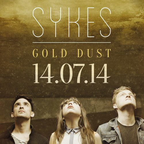 Song of the Day – Sykes, 'Gold dust' – follow @sykesband