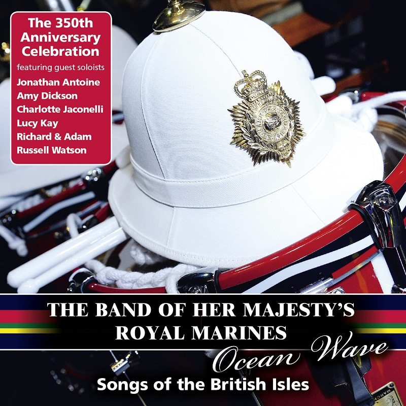 Album review – The Band of Her Majesty's Royal Marines, 'Ocean Wave'