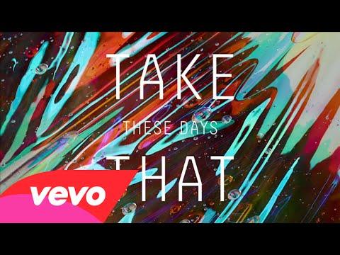 Take That – 'These Days' (Official Audio)