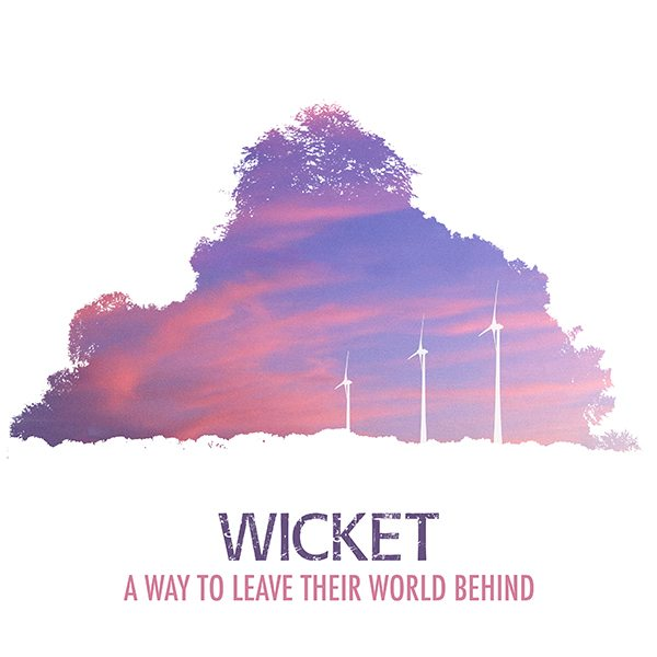 On the radar – Wicket's new album 'A Way To Leave Their World Behind' – follow @Projectwicket
