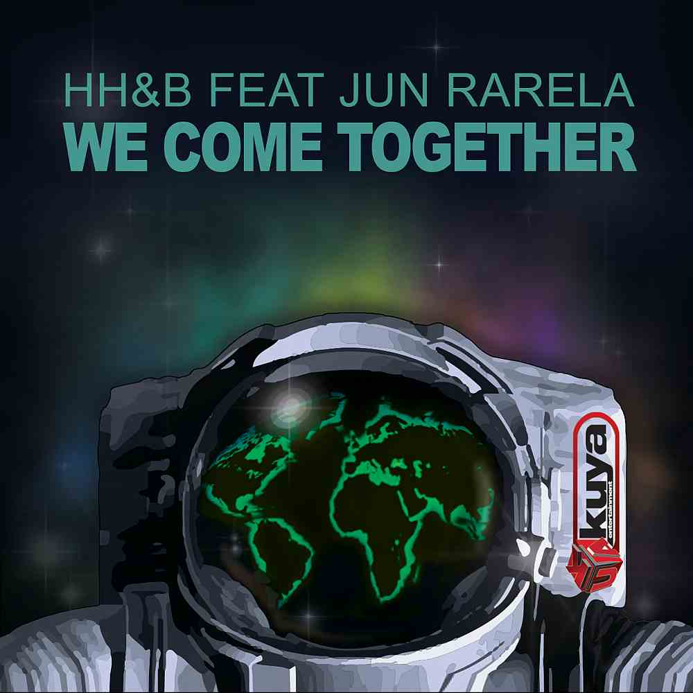 Single Review – HH&B – We Come Together – follow @halohalobula