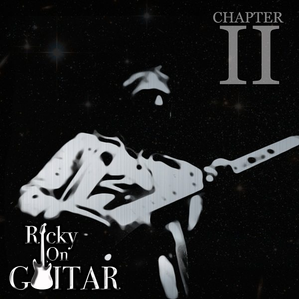 Ricky on Guitar readies for new EP, 'Chapter II' – follow @RickyOnGuitar