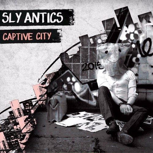 EP Review: Sly Antics debut 'Captive City' out Dec 22nd