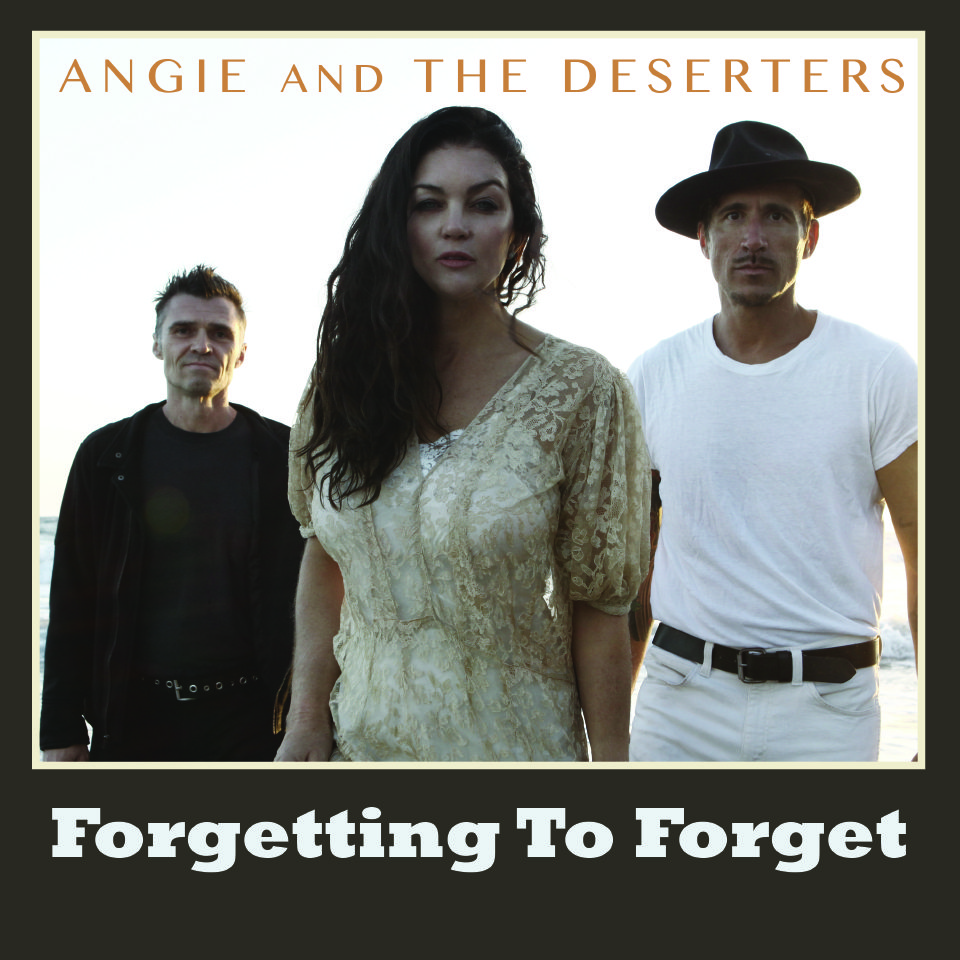 Angie and the Deserters – 'Forgetting to Forget' (from 'You' EP)