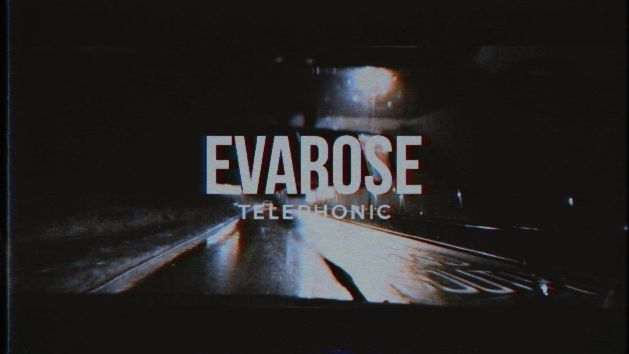 Evarose – 'Telephonic' Official Video (@evaroseband)