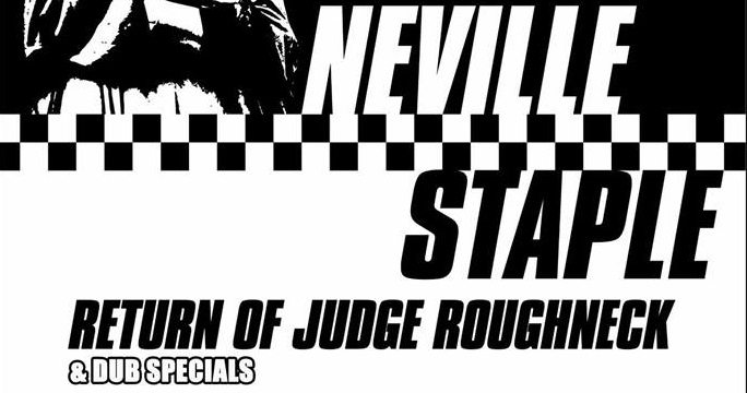 Specials Member Neville Staple Releases New Studio Album | 'Return of Judge Roughneck' | @nevillestaple