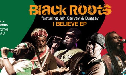 "Black Roots' New EP | ""I Believe"" Now on Pre Sell 