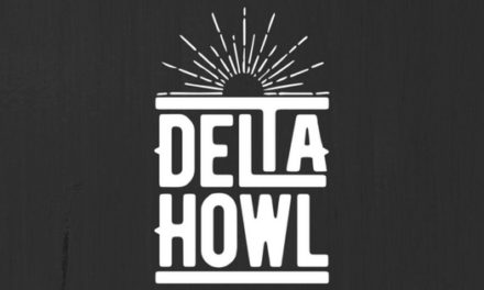 Delta Howl Release their Debut Single 'Reach The Shore' – May 19th | @deltahowlband