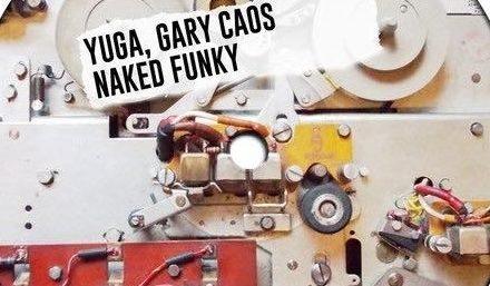 A Mammoth Collaboration Between Yuga and Gary Caos | 'Naked Funky' | @YugaOfficial @garycaos