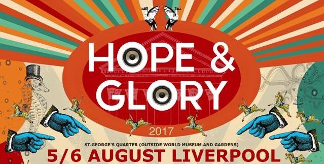 Hope and Glory Festival | Final Line-Up Details Announced | Last Tickets on Sale Now
