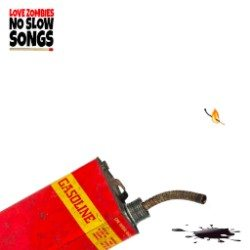 Love Zombies - No Slow Songs