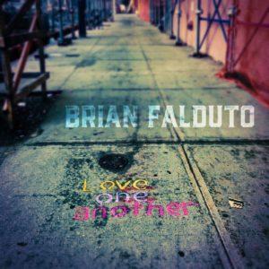 Brian Falduto - Love One Another - Album Artwork
