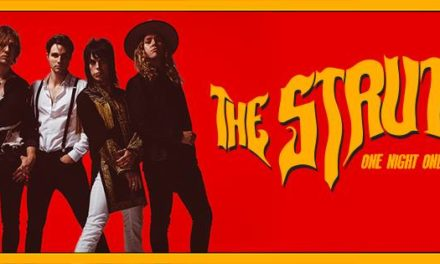 The Struts Release Brand New Single 'One Night Only' | Opening for Foo Fighters this Autumn | @thestruts