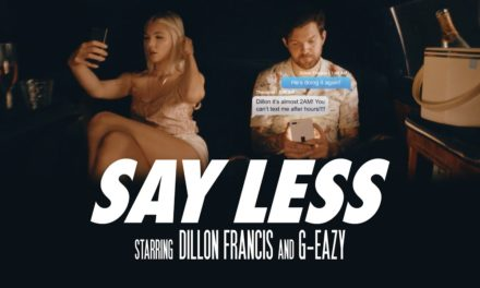 Dillon Francis – Say Less (ft. G-Eazy) (Official Music Video) @DILLONFRANCIS @G_Eazy #SayLess