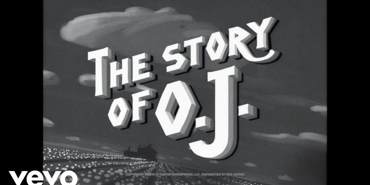 JAY-Z – The Story of O.J. @S_C_ #TheStoryOfOJ