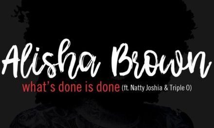Singer/Songwriter Alisha Brown Releases her Single 'What's Done Is Done' | @AlishaBrownUK