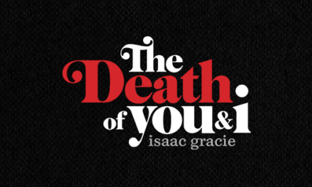 Isaac Gracie Unveils New Single 'The Death Of You & I' | @isaac_gracie