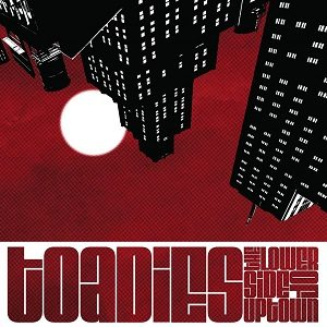 The Toadies - The Lower Side of Uptown