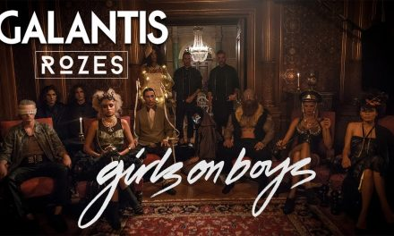 Galantis & ROZES – Girls on Boys (Official Music Video)