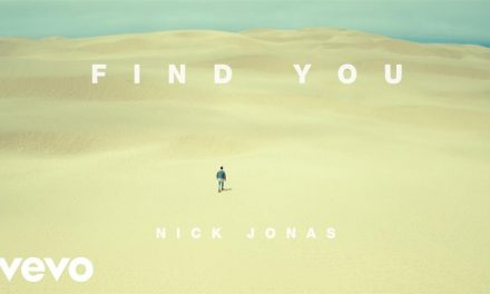 Nick Jonas – Find You (Official Music Video)