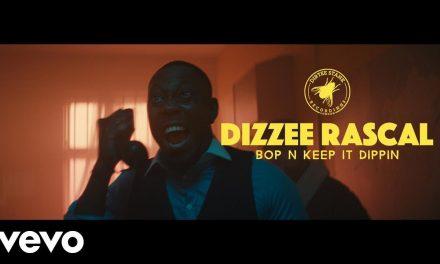 Dizzee Rascal – Bop N Keep It Dippin (Official Music Video)