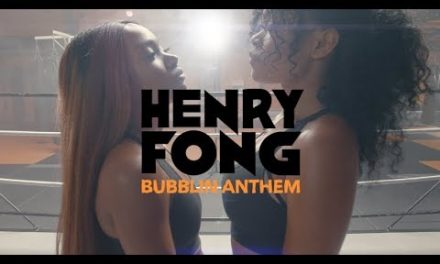 Henry Fong – Bubblin Anthem (Official Music Video)