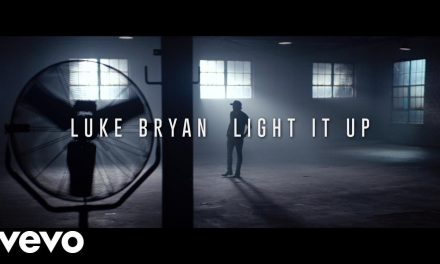 Luke Bryan – Light It Up (Official Music Video)