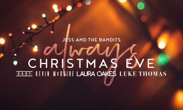 Jess & The Bandits Unveil Gary Quinn Duet as First Song from Always Christmas Eve EP