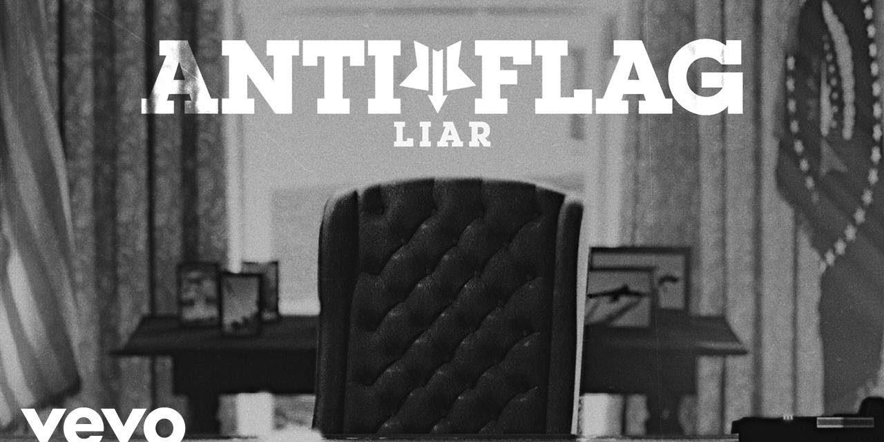 Anti-Flag – Liar (Official Music Video)