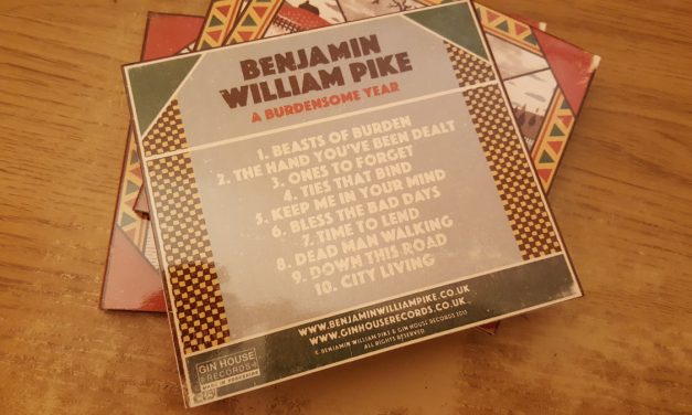 Album Review: A Burdensome Year by Benjamin William Pike | @BWPike