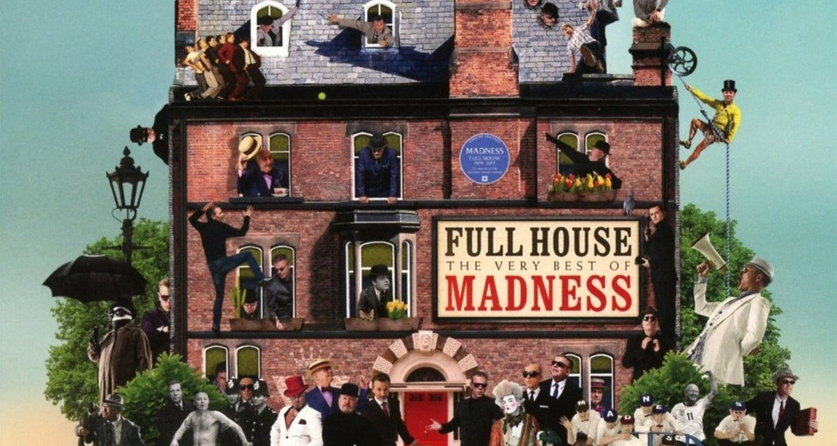 Madness: Full House – The Very Best of Madness Review | @MadnessNews