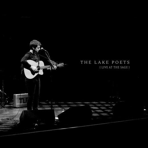 The Lake Poets - Live At The Stage