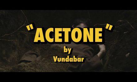 Vundabar – Acetone (Official Music Video)