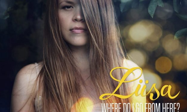 Finnish Singer-Songwriter Liisa Releases New Single 'Where Do I Go from Here?'