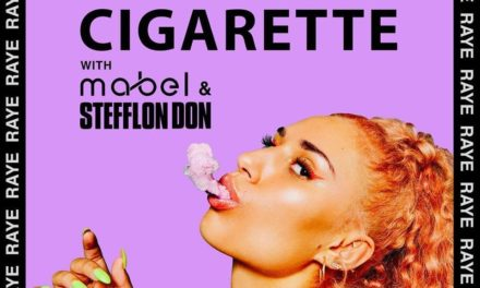 RAYE Releases New Single 'Cigarette' Featuring Mabel and Stefflon Don