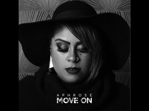 Aphrose – Move On (Official Music Video)
