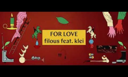 filous – For Love feat. Klei (Official Music Video)
