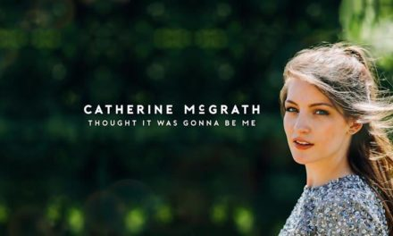 Catherine McGrath Shares the Video for 'Thought It Was Gonna Be Me'