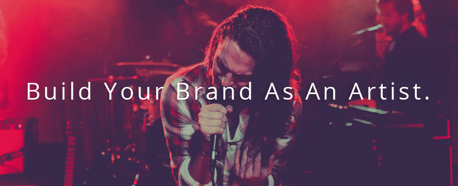 Build Your Brand As An Artist